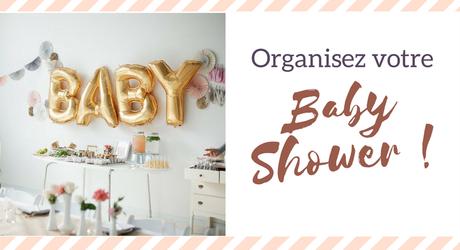 Organisez une Baby shower !