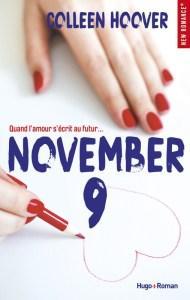 «November 9», une journée peut tout changer
