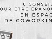 conseils pour être épanoui espace coworking