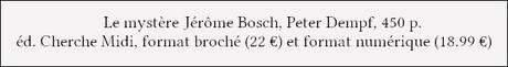 [Chronique] Le mystère Jérôme Bosch - Peter Dempf