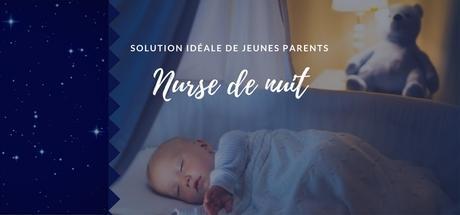 Nurse de nuit, solution idéale de jeunes parents
