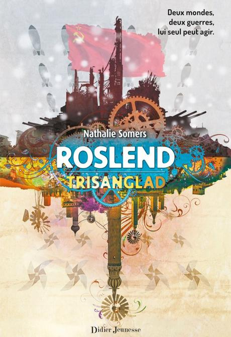 Roslend, tome 2 – Trisanglad