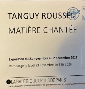 Galerie du CROUS Paris  exposition  Tanguy ROUSSEL « Matière Chantée » 21 Novembre au 2 Décembre 2017