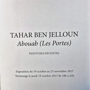 Galerie Patrice TRIGANO   exposition TAHAR BEN JELLOUN « Abouab » (Les Portes) jusqu'au 25 Novembre 2017