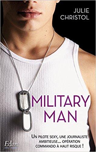 A vos agendas : Découvrez Military Man de Julie Christol