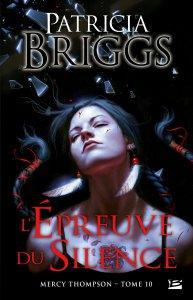 Mercy Thompson Tome 10 de Patricia Briggs