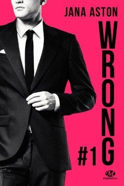 Wrong T1 de Jana Aston