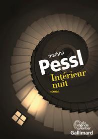 Intérieur nuit, de Marisha Pessl