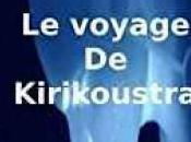 voyage Kirikoustra