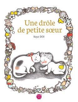 Une drôle de petite sœur de Kaya Doi