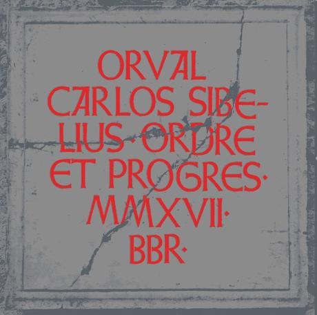Orval Carlos Sibelius - Ordre et Progrès