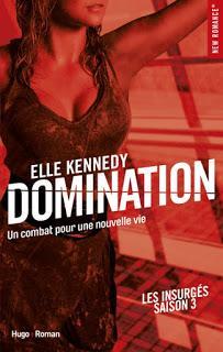Les insurgés #3 Domination de Elle Kennedy