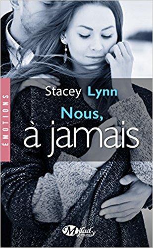 A vos agendas: Retrouvez Nous à jamais de Stacey Lynn début décembre