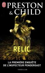 relic,preston,child,preston & child,thriller surnaturel