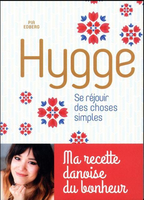 #Lecture : Hygge – Se réjouir des choses simples par Pia EDBERG
