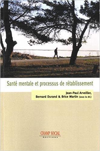 « Santé mentale et processus de rétablissement », collectif, Champs social