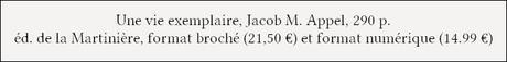 [Chronique] Une vie exemplaire - Jacob M. Appel