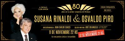 Susana Rinaldi et Osvaldo Piro se retrouvent pour un hommage à Pichuco [à l'affiche]