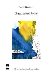 Deux proses poétiques de Cécile Guivarch