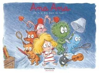 Ana Ana, tome 7 : On n'a pas peur du noir !