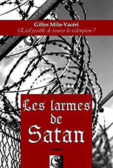 Les larmes de Satan de Gilles Milo Vacéri