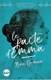 Le pacte d' Emma ~ Nine Gorman ~