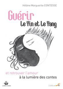 Livre : Guérir le Yin et le Yang et retrouver l'amour à la lumière des contes