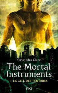 The Mortal Instruments tome 1 : La Cité des Ténèbres, Cassandra Clare