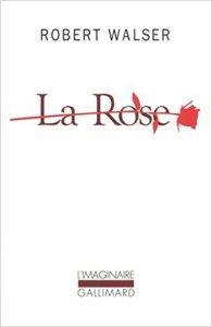 La rose, de Robert Walser