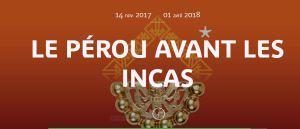 Musée du quai Branly   » Le Pérou avant les Incas  »  14 Novembre 2017-01 Avril 2018