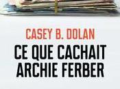 cachait Archie Ferber Casey Dolan