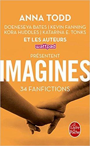 Mon avis sur Imagines, un recueil de fanfictions d'Anna Todd et d'auteurs Wattpad