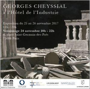 Exposition Georges CHEYSSIAL à l'Hôtel de l'Industrie  25/26 Novembre 2017