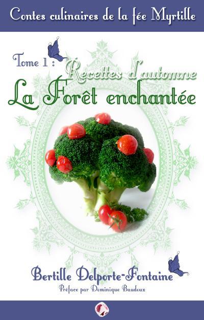 Contes culinaires de la Fée Myrtille