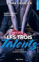 'Les trois talents, tome 2 : Le gardien des secrets' d'Emma Cavalier