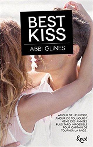 A vos agendas: retrouvez Best Kiss d'Abbi Glines dès janvier chez Collection