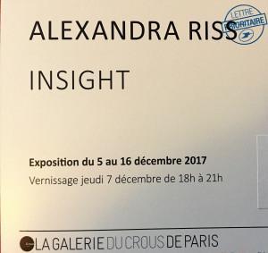 Galerie du CROUS PARIS  expositon Alexandra RISS  « Insight »   5/16 Décembre 2017