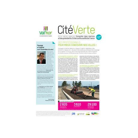 VAL'HOR : Rendez-vous du 21 au 23 novembre 2017 au 100ème Congrès des maires et des présidents d'intercommunalité de France (SMCL, 75015 ParisExpo-Porte de Versailles)