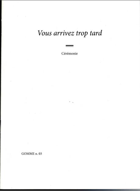 Vous arrivez trop tard, Emilie Pitoiset et Jean-Max Colard