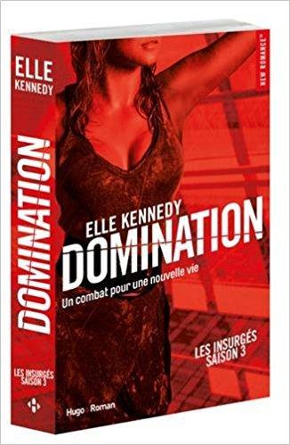 Mon avis coup de coeur sur Domination d'Elle Kennedy