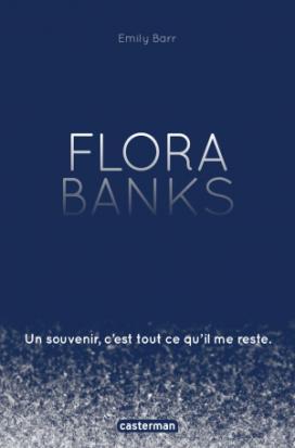 « Flora Banks »,un unique baiser pour souvenir #Lili