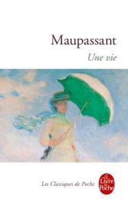 Une vie de Guy de Maupassant