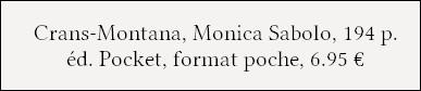 [Chronique] Crans-Montana - Monica Sabolo