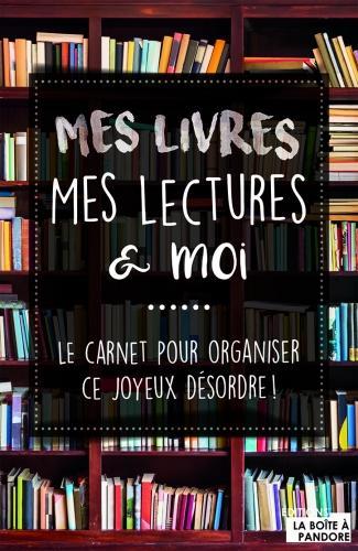 Mes livres, mes lectures et moi - Louise Depuydt & Raïssa Denil