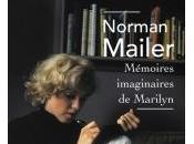 Mémoires Imaginaire Marilyn Norman Mailer
