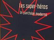 panthéon moderne super-héros