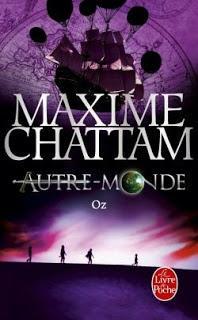 Autre-monde, tome 5 : Oz de Maxime CHATTAM