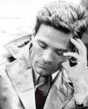 Pier Paolo Pasolini – Et le crissement du papier où j'écris…