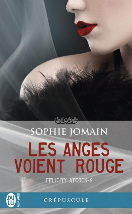 Couverture Felicity Atcock, tome 6 : Les anges voient rouge