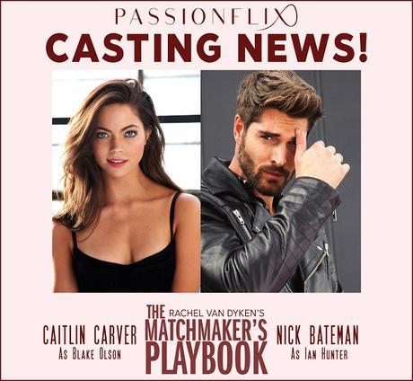News : Découvrez le casting de The Matchmaker's playboy , roman de Rachel Van Dyken qui sera adapté par Passionflix